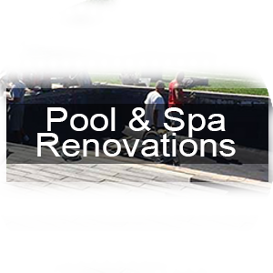 Pool and Spa Renovations